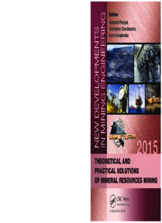 New Developments in Mining Engineering 2015: Theoretical and Practical Solutions of Mineral Resources Mining