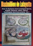 How to Summon and Command Spirits,Angels,Demons,Afrit, Djinns