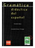 Gramática Didáctica del Español (Volume Único)
