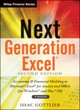 Next Generation Excel: Modeling In Excel For Analysts And MBAs