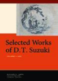 Selected works of D.T. Suzuki. Volume I, Zen