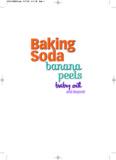 Baking Soda, Banana Peels, Baby Oil, and Beyond