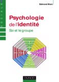 Psychologie de l'identité : Soi et le groupe