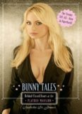 Bunny Tales- Behind Closed Doors at the Playboy Mansion
