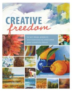 Creative freedom : 52 art ideas, projects and exercises to overcome your creativity block