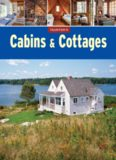 Cabins & Cottages and Other Small Spaces