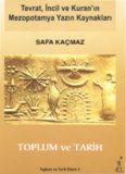 Tevrat, incil ve Kuran'In Mezopotamya Yaz1n Kaynaklan SAFAKAÇMAZ