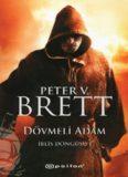 Dövmeli Adam - Peter V. Brett