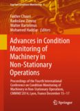 Advances in Condition Monitoring of Machinery in Non-Stationary Operations: Proceedings of the Fourth International Conference on Condition Monitoring of Machinery in Non-Stationary Operations, CMMNO'2014, Lyon, France December 15-17