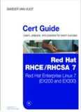 Cert Guide - Red Hat RHCSA/RHCE 7: Red Hat Enterprise Linux 7 (EX200 and EX300)