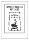 Masonic Secrets Revealed - Secrets of the Masons