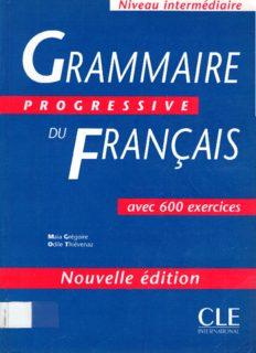 Grammaire Progressive Du Francais: Avec 600 Exercices