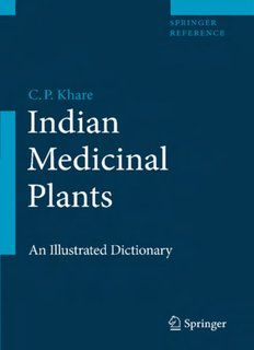 Indian Medicinal Plants Illustrated Dictionary
