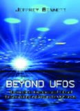 Beyond UFOs: The Search for Extraterrestrial Life and Its Astonishing Implications for Our Future (New in Paper)
