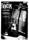 Total Rock Guitar: A Complete Guide to Learning Rock Guitar