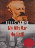 Ne Altı Var Ne Üstü - Jules Verne