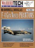 McDonnell Douglas F-4 Gun Nosed Phantoms (WarbirdTech)