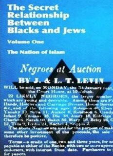 The Secret Relationship Between Blacks and Jews Volume One