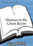 Shamus in the Green Room (Cece Caruso Mysteries)
