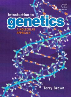 Introduction to Genetics: A Molecular Approach