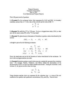 Physical Chemistry Cumulative Examination May 14, 2016 Cecil Dybowski and Tatyana Polenova ...