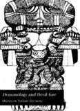 Demonology and Devil-Lore, Vol 1