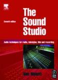 The sound studio: audio techniques for radio, television, film and recording