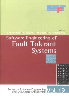 Software Engineering of Fault Tolerant Systems (Software Engineering and Knowledge Engineering) (Software Engineering and Knowledge Engineering) (Series ... Engineering and Knowledge Engineering)