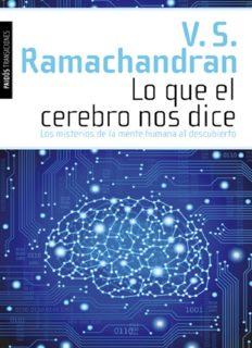 Lo que el cerebro nos dice: Los misterios de la mente humana al descubierto