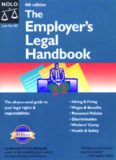 The Employer's Legal Handbook (Employer's Legal Handbook, 4th ed)