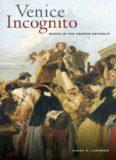 Venice incognito: masks in the serene republic