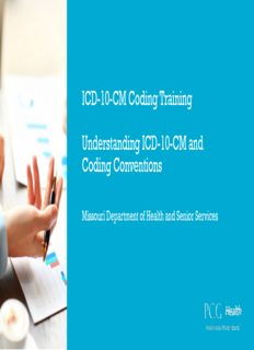 ICD-10-CM Coding Training Understanding ICD-10-CM and Coding Conventions