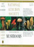 Field Guide to Mushrooms (North America) [Nat. Audubon Soc.]
