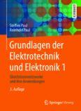 Grundlagen der Elektrotechnik und Elektronik 1: Gleichstromnetzwerke und ihre Anwendungen