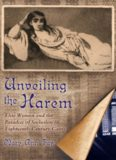 Unveiling the Harem: Elite Women and the Paradox of Seclusion in Eighteenth-Century Cairo