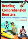 Reading Comprehension Boosters: 100 Lessons for Building Higher-Level Literacy, Grades 3-5 (Jossey-Bass Teacher)