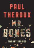 Mr. Bones : twenty stories