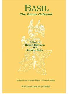 Basil - The Genus Ocimum; Volume 10 of  Medicinal and Aromatic Plants - Industrial Profiles – Harwood Academic-Taylor & Francis