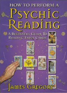 How to Perform a Psychic Reading - A Beginner's Guide to Reading Tarot Cards