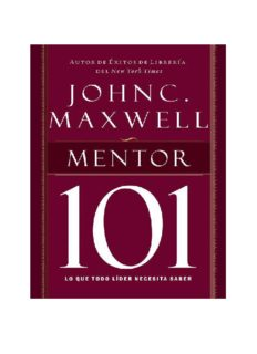 Mentor 101 (Maxwell 101)