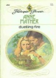 Anne Mather - Duelling Fire