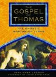 The Gospel of Thomas : the gnostic wisdom of Jesus