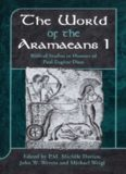 The World of the Aramaeans I: Biblical Studies in Honour of Paul-Eugene Dion (JSOT Supplement