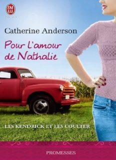 La Saga Kendrick-Coulter T5 Pour l amour de Nathalie