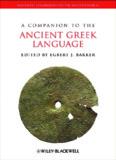 A COMPANION TO THE ANCIENT GREEK LANGUAGE