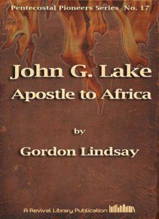 John G. Lake--Apostle to Africa
