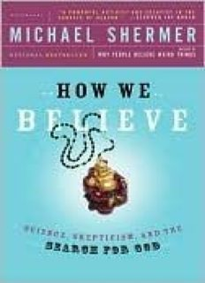 How We Believe: Science, Skepticism, and the Search for God, Second Edition