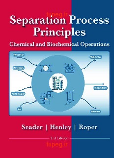 Separation Process Principles- Chemical and Biochemical Operations, 3rd Edition