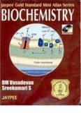 Biochemistry - Volume in the Jaypee Gold Standard Mini Atlas Series – Jaypee Brothers Medical