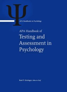 APA Handbook of Testing and Assessment in Psychology, Vol. 1: Test Theory and Testing and Assessment in Industrial and Organizational Psychology